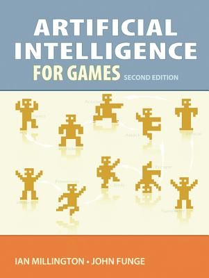 Artificial Intelligence for Games By Millington, Ian/ Funge, John