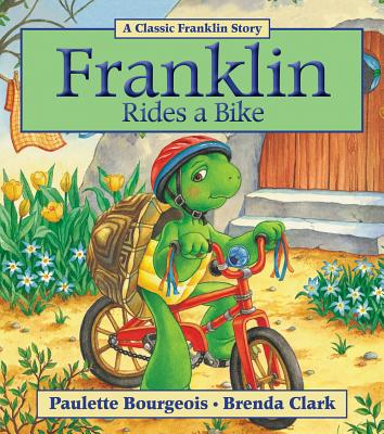 Franklin Rides a Bike By Bourgeois, Paulette/ Clark, Brenda (COR)